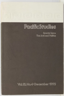 Pacific Studies Volume 15 No. 4 - Special Issue: The Arts and Politics