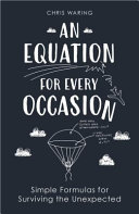 An Equation for Every Occasion - Simple Formulas for Surviving the Unexpected
