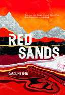 Red Sands - Reportage and Recipes Through Central Asia, from Hinterland to Heartland