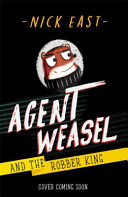 Agent Weasel and the Robber King (#3 Agent Weasel)