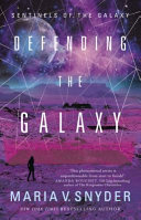 Defending the Galaxy (#3 Sentinels of the Galaxy)
