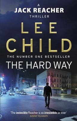 The Hard Way (#10 Jack Reacher)