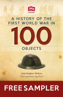 A History of the First World War in 100 Objects - In Association with the Imperial War Museum