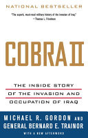 Cobra II - The Inside Story of the Invasion and Occupation of Iraq