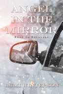 Angel in the Mirror: Road to Recovery