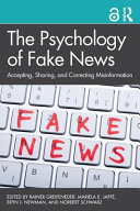 The Psychology of Fake News - Accepting, Sharing, and Correcting Misinformation
