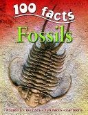 Fossils (100 Facts)