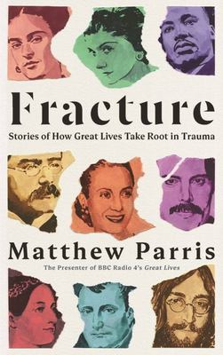 Fracture: Trauma, Success and the Origins of Greatness