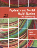 Psychiatric and Mental Health Nursing - The Craft of Caring