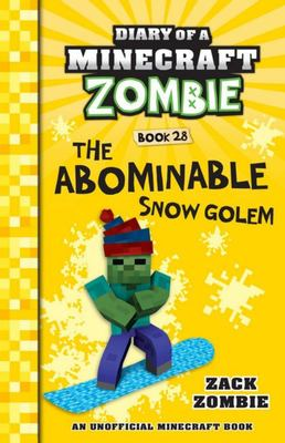 The Abominable Snow Golem (#28 Diary of a Minecraft Zombie)