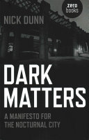 Dark Matters - A Manifesto for the Nocturnal City