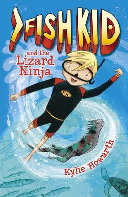 Fish Kid and the Lizard Ninja (#1 Fish Kid)