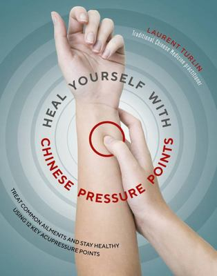 Heal Yourself W.Chinese Pressure Points