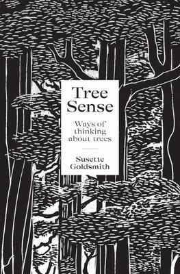 Tree Sense - Ways of Thinking about Trees