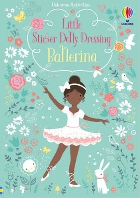 Ballerina (Usborne Little Sticker Dolly Dressing)