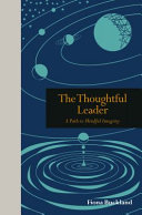 Thoughtful Leadership - A Guide to Leading with Mind, Body and Soul