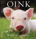 Oink - A Book of Fun for Pig Lovers