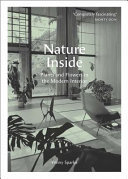 Nature Inside - Plants and Flowers in the Modern Interior