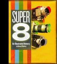Super 8 - An Illustrated History