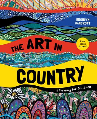 The Art in Country: A Treasury for Children