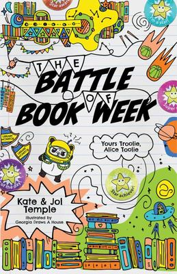 The Battle of Book Week (#3 Yours Troolie, Alice Toolie)