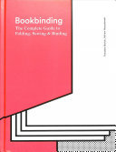 Bookbinding The Complete Guide to Folding, Sewing & Binding
