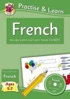 Practise & Learn: French Includes Listen and Learn Vocab Cd-rom for Ages 5-7