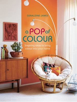 A POP OF COLOUR: Inspiring ideas to bring color into your home