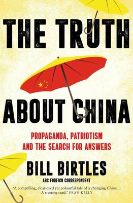 The Truth About China: Propaganda, patriotism and the search for answers