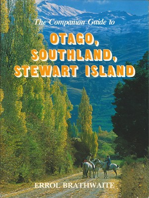 The Companion Guide to Otago, Southland and Stewart Island