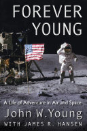 Forever Young - A Life of Adventure in Air and Space