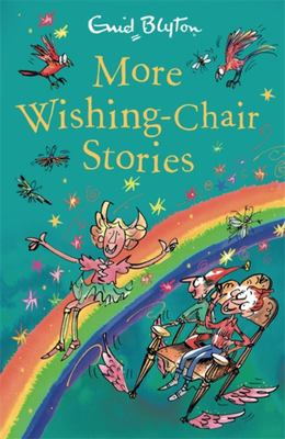 More Wishing-Chair Stories (#3 The Wishing-Chair)