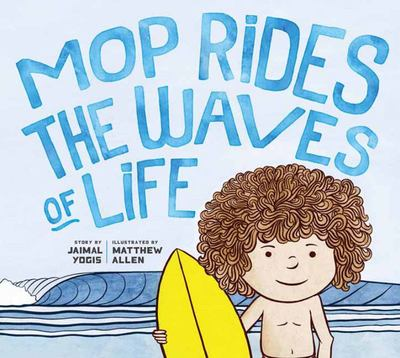 Mop Rides the Waves of Life - A Story of Mindfulness and Surfing