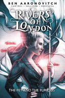 The Fey and the Furious (#8 Rivers of London Graphic Novel)