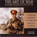 The Art of War: New Zealand Artists in the Field 1939-1945
