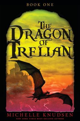 The Dragon of Trelian (#1)