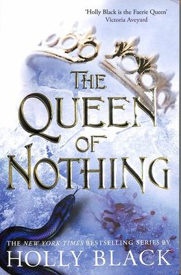The Queen of Nothing (#3 Folk of the Air)