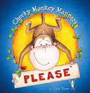 Please (Cheeky Monkey Manners)