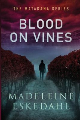 Blood on Vines