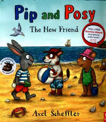 The New Friend (Pip and Posy PB)