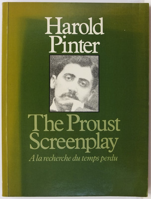 The Proust Screenplay - A la Recherche du Temps Perdu