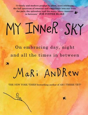 My Inner Sky: On Embracing Day, Night and All the Times in Between