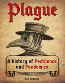 Plague! a History of Pestilence and Pandemics