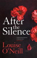After the Silence: The An Post Irish Crime Novel of the Year