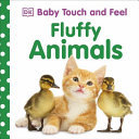 Fluffy Animals (Baby Touch and Feel)
