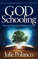 God Schooling - How God Intended Children to Learn