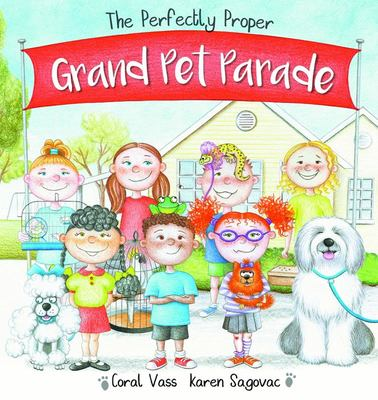 The Perfectly Proper Grand Pet Parade
