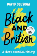 Black and British - A Short, Essential History