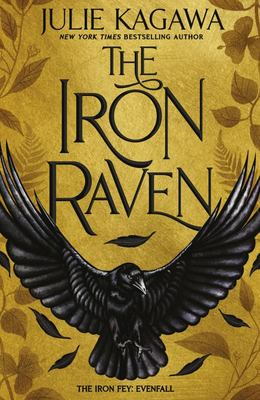 Iron Raven (The Iron Fey: Evenfall #1)