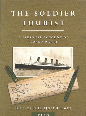 The Soldier Tourist. A Personal Account of World War II